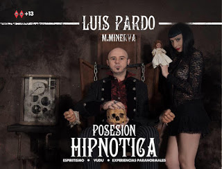 Luis Pardo Posesion Hipnotica